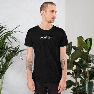 Camiseta de manga corta unisex ACTITUD